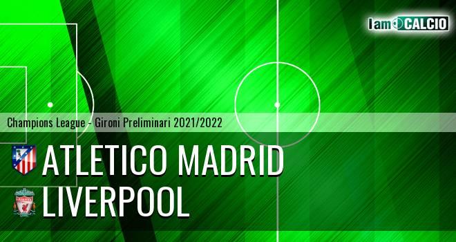 Atletico Madrid - Liverpool