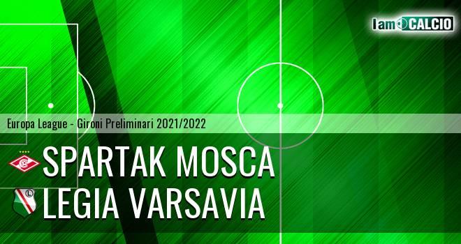 Spartak Mosca - Legia Varsavia