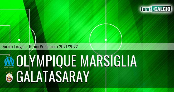 Olympique Marsiglia - Galatasaray
