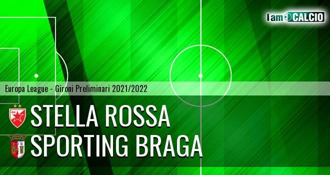 Stella Rossa - Sporting Braga