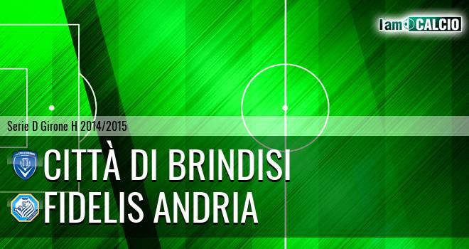 Città di Brindisi - Fidelis Andria