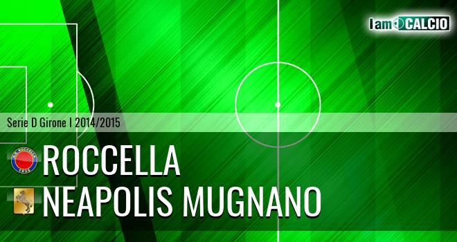 Roccella - Neapolis Mugnano