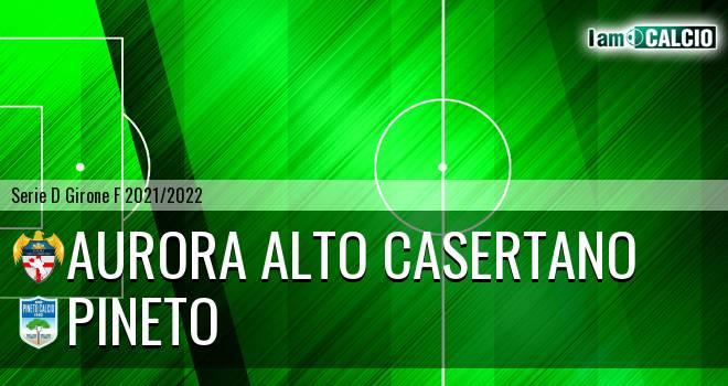 Aurora Alto Casertano - Pineto