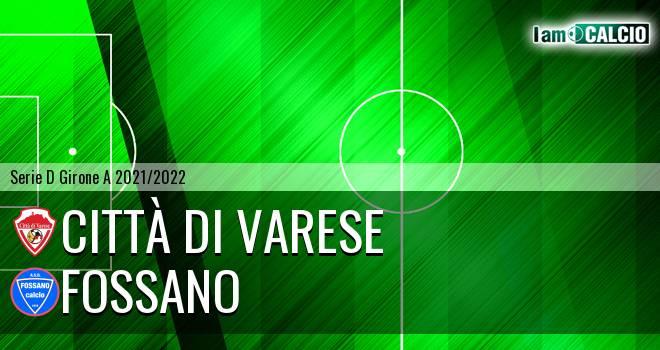 Città di Varese - Fossano - Serie D Girone A 2021 - 2022 ...