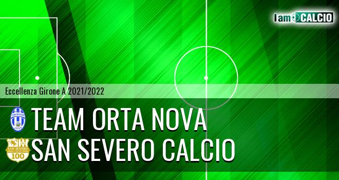Team Orta Nova - San Severo Calcio