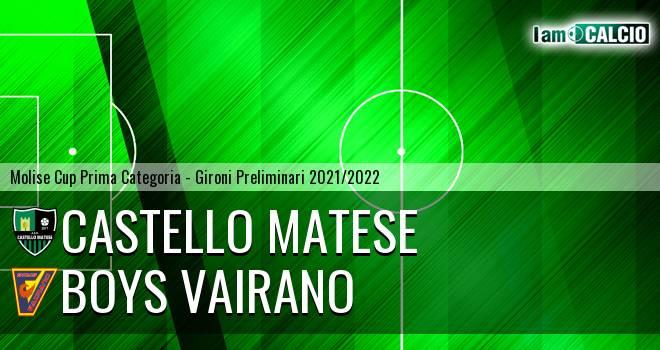 Castello Matese - Boys Vairano