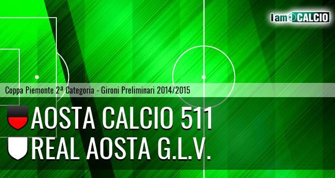 Aosta Calcio 511 - Real Aosta G.L.V.