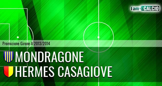Mondragone - Hermes Casagiove