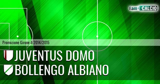 Juventus Domo - Bollengo Albiano