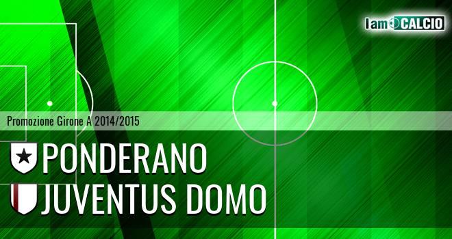 Ponderano - Juventus Domo