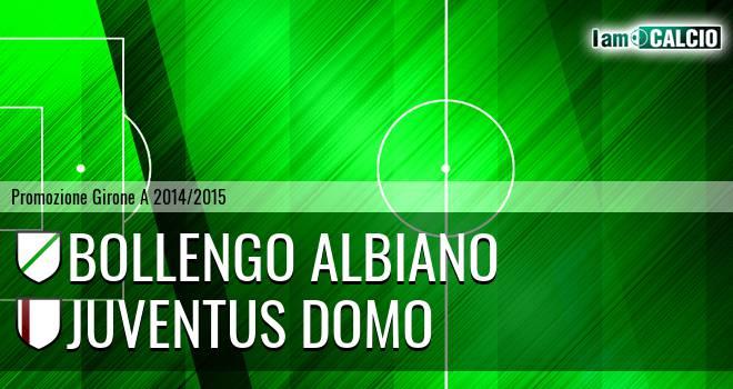 Bollengo Albiano - Juventus Domo