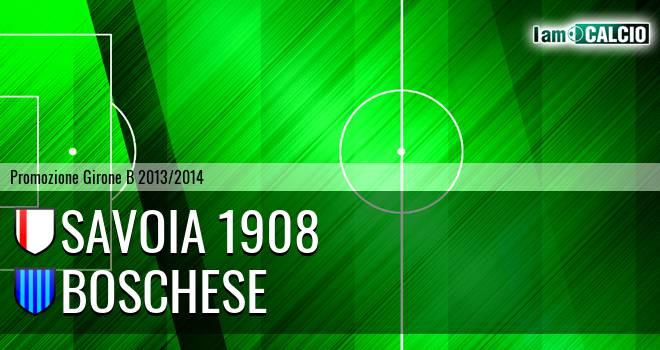 Savoia 1908 - Boschese