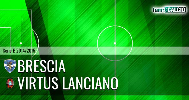 Brescia - Virtus Lanciano