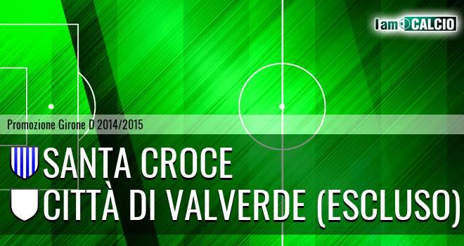 Santa Croce - Città di Valverde (Escluso)