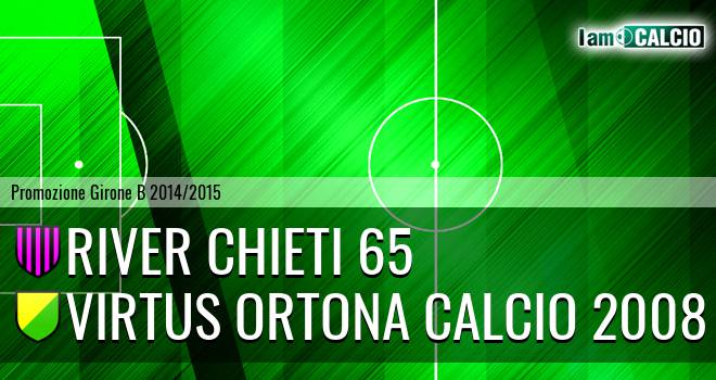 River Chieti 65 - Virtus Ortona Calcio 2008