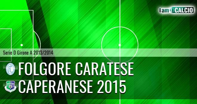 Folgore Caratese - Caperanese 2015