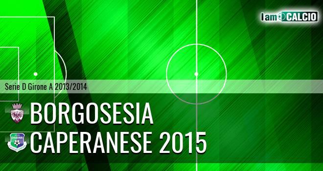 Borgosesia - Caperanese 2015