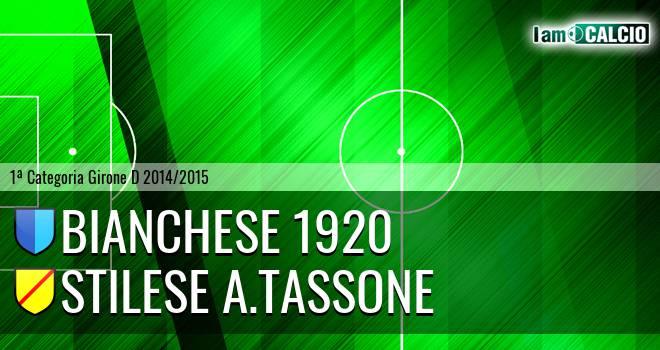 Bianchese 1920 - Stilese A. Tassone