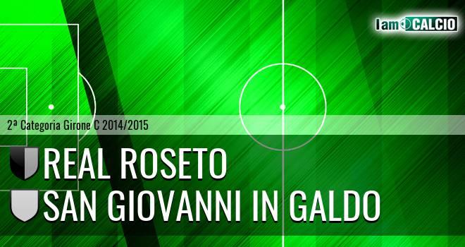 Real Roseto - San Giovanni in Galdo