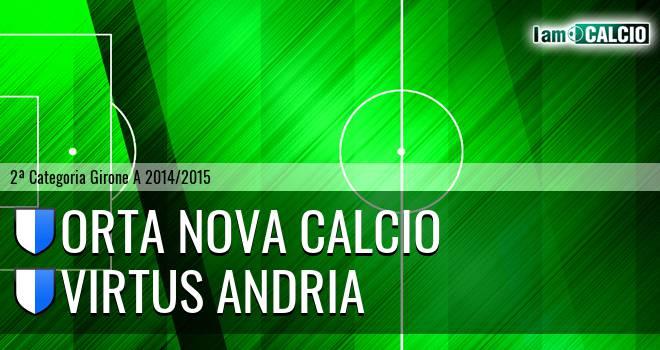 Orta Nova Calcio - Virtus Andria
