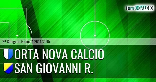 Orta Nova Calcio - San Giovanni R.