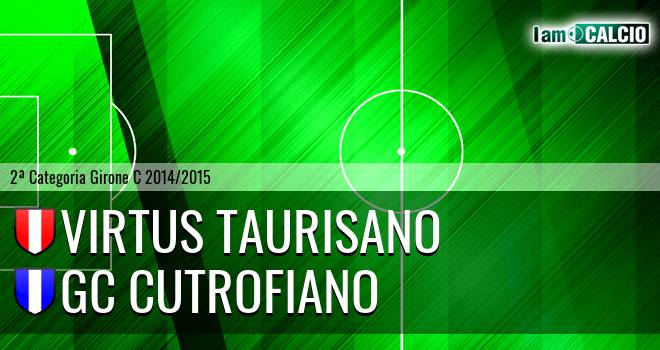 Virtus Taurisano - GC Cutrofiano