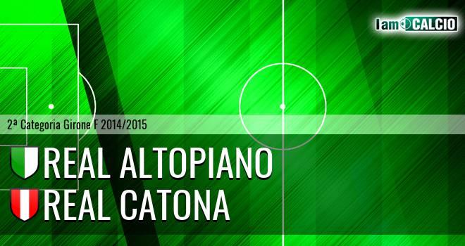 Real Altopiano - Real Catona