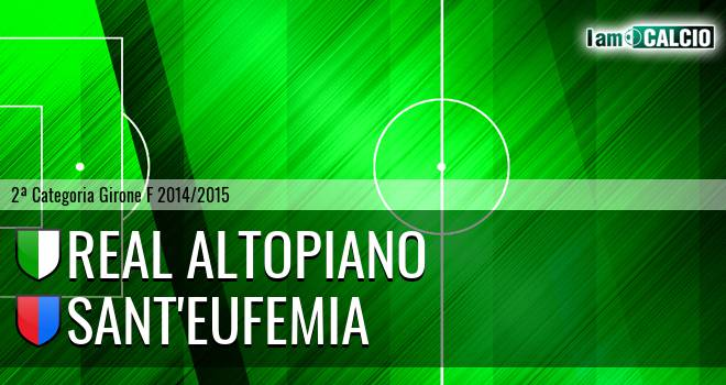 Real Altopiano - Sant'Eufemia