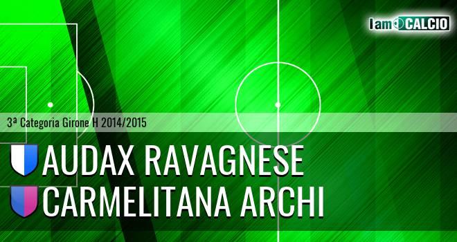 Audax Ravagnese - Carmelitana Archi