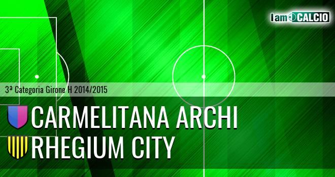 Carmelitana Archi - Rhegium City