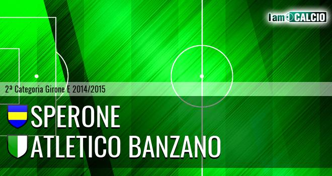 Sperone - Atletico Banzano