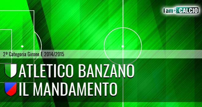 Atletico Banzano - Il Mandamento