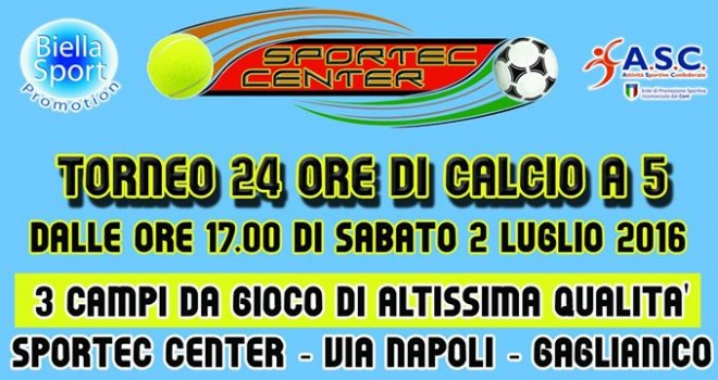 Tornei - Il 2-3 Luglio la prima edizione del 24 ore Sportec Center