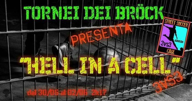Tornei dei Bröck presenta Hell in A Cell