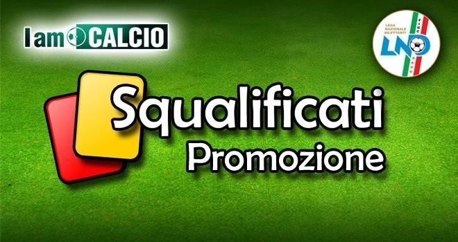 Promozione: 17 giocatori squalificati dal Giudice Sportivo: