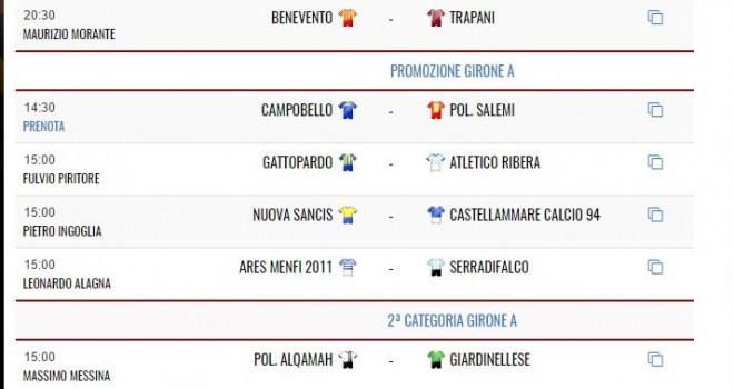 Le gare di oggi: 4 match in Promozione, una in Seconda ed il Trapani!