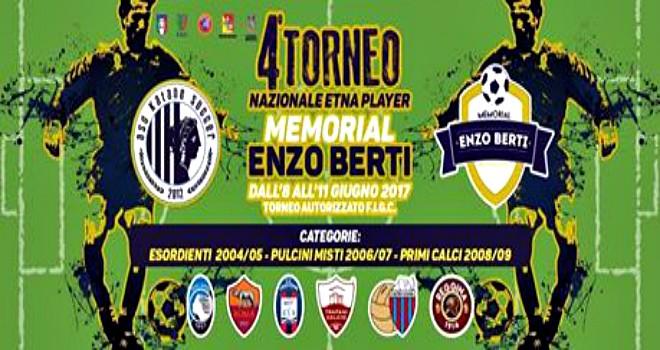 """Al via la 4° edizione """"Memorial Enzo Berti"""""""