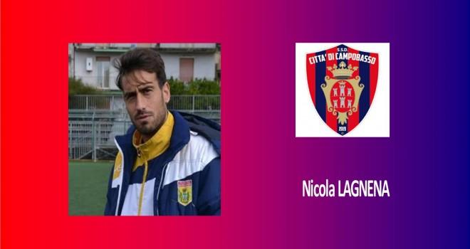 Calciomercato: Nicola Lagnena è un calciatore del Campobasso