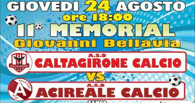 """""""Memorial Bellavia"""" il 24 Agosto amichevole Caltagirone - Acireale"""