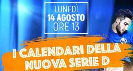 Serie D, lunedì la presentazione dei calendari