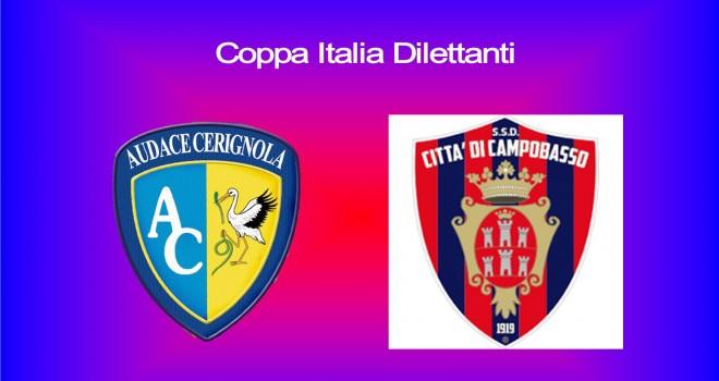 Coppa Italia Serie D: al Campobasso tocca il Cerignola di Farina