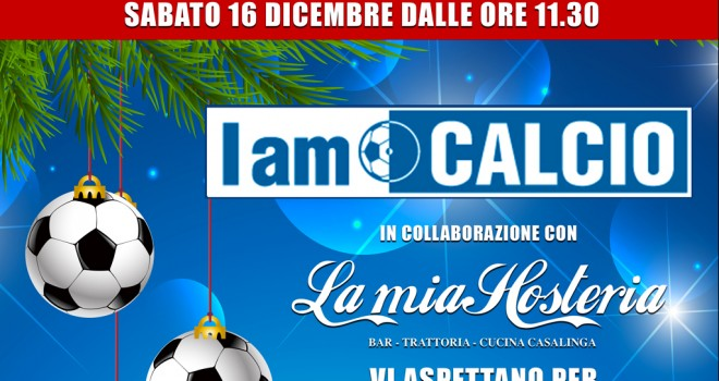 #IamCalcioChristmas: il 16 dicembre il nostro calcio è in festa!