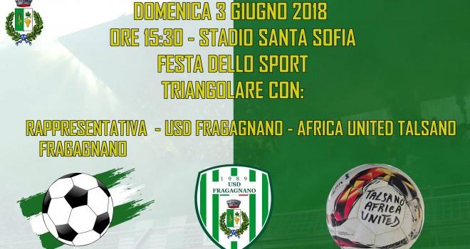 Fragagnano e United Africa Talsano insieme per la Festa dello Sport