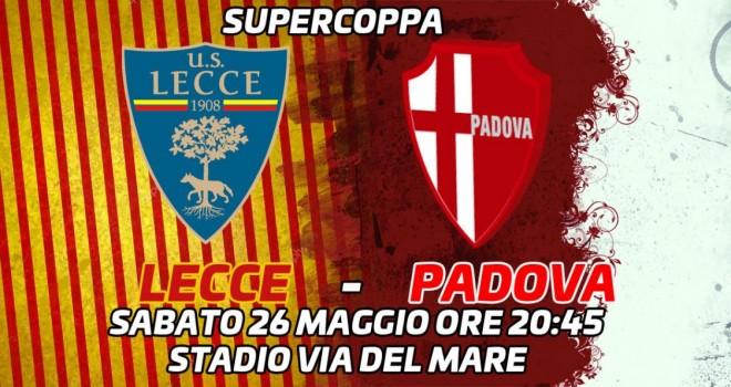 Supercoppa Serie C: ecco l'orario di Lecce-Padova