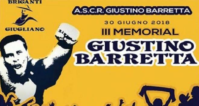 Giugliano, il 30 Giugno III Memorial Giustino Barretta. I dettagli