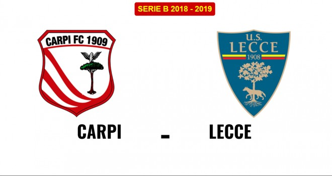 Carpi-Lecce, formazioni ufficiali