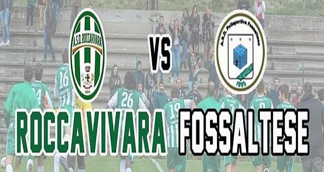 Seconda Categoria Girone C: sabato lo spareggio Fossaltese-Roccavivara