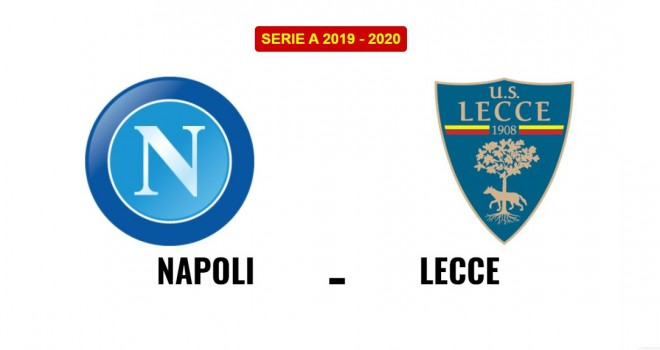 Napoli Lecce formazioni ufficiali
